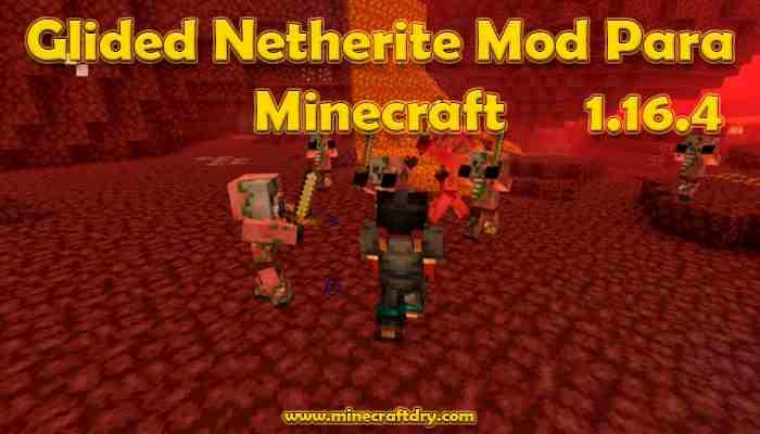 Glided Netherite Mod para minecraft 1.16.4
