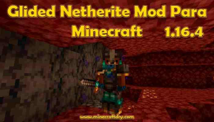Glided Netherite Mod Para Minecraft