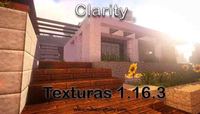Paquete de Textura Clarity para Minecraft 1.16.3