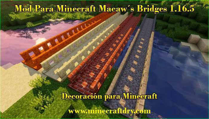 macaw´s bridges mod para minecraft