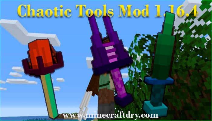 Chaotic tools mod minecraft 1.16.4